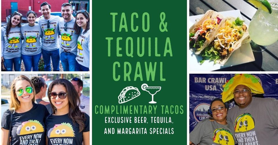 Taco & Tequila Crawl flyer