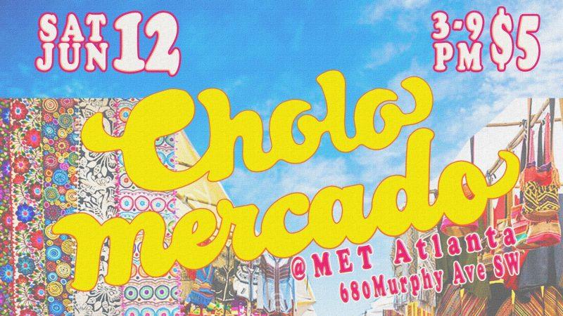 Cholo Mercado flyer